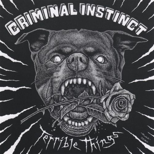 Stream Criminal Instinct's Debut Album Terrible Things