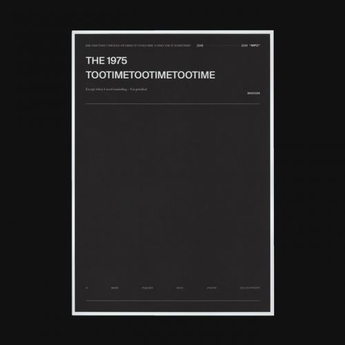 "The 1975 - ""TooTimeTooTimeTooTime"""