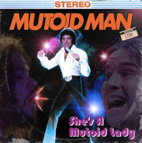 "Mutoid Man - ""She's A Lady"""