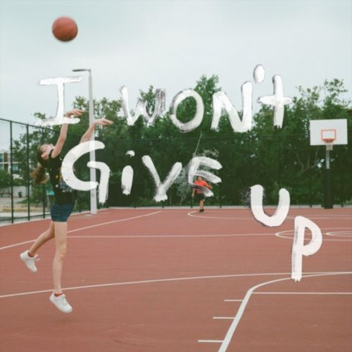 """Hideout - """"I Won't Give Up"""""""