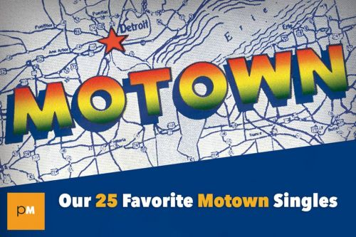 Dancing in the Street: Our 25 Favorite Motown Singles