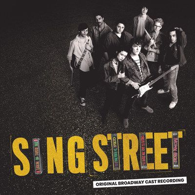 SING STREET Available Thursday, March 26 From Sony Masterworks Broadway, Preorder Available Now