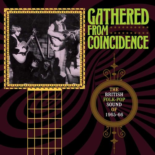 'Gathered From Coincidence' Plugs the Gap Between Merseybeat and Psychedelia