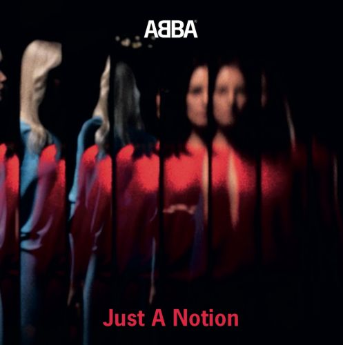 """ABBA - """"Just A Notion"""""""