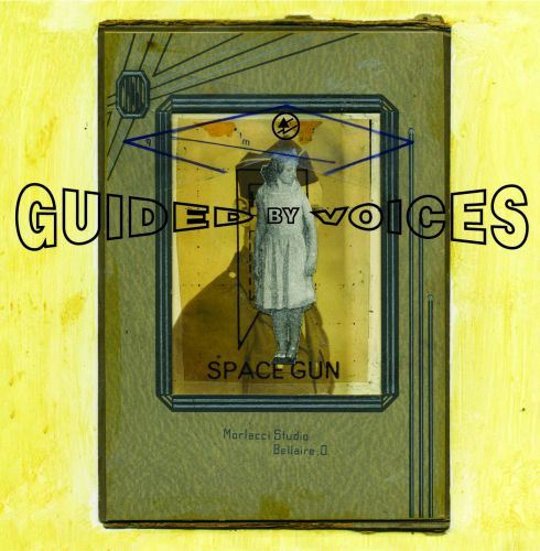 "Guided By Voices - ""Space Gun"""