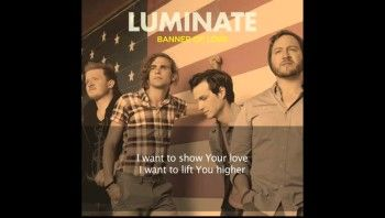 Luminate - Banner of Love