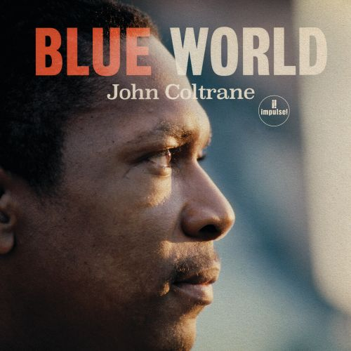 Hear The Title Track From Previously Unreleased John Coltrane Album Blue World
