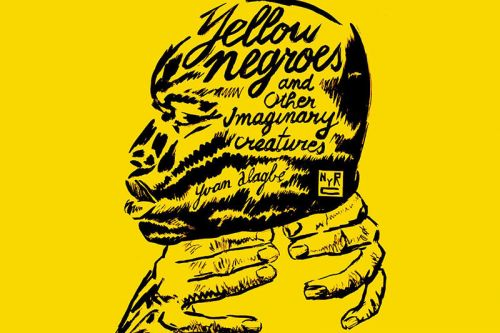 'Yellow Negroes' Draws the Plight of Undocumented Lives