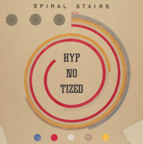 "Spiral Stairs - ""HYP-NO-TIZED"""