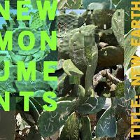 New Monuments - New Earth ***½