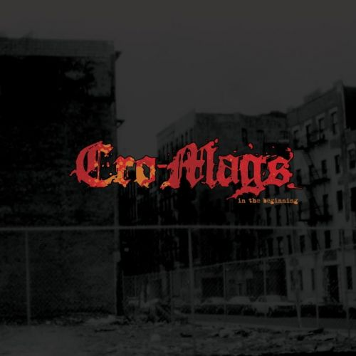 CRO-MAGS To Release 'In The Beginning' Album In June; New Song Available For Free Download