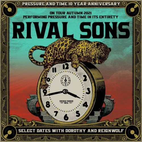 RIVAL SONS Announces Fall 2021 'Pressure And Time' North American Tour