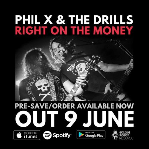 BON JOVI Guitarist PHIL X And THE DRILLS To Release 'Right On The Money' Single