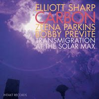 Elliott Sharp/Carbon ‎- Transmigration at the Solar Max ****
