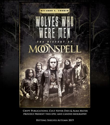 MOONSPELL: Official Biography 'Wolves Who Were Men' To Receive English-Language Release In The Fall