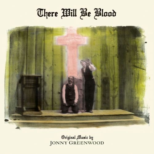 Jonny Greenwood's There Will Be Blood score to receive first-ever vinyl release