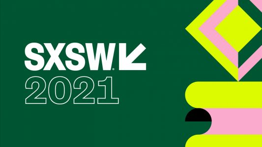 SXSW Launching Online Conference For 2021, Working On Plans For Physical Event