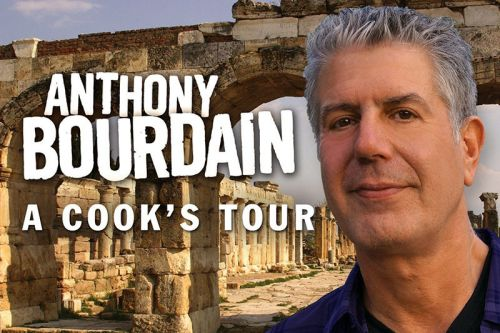 Anthony Bourdain's 'A Cook's Tour', or, Things that Make You Strong