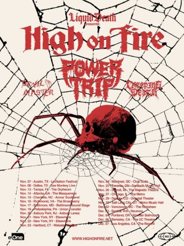 HIGH ON FIRE Announces Fall 2019 North American Tour With POWER TRIP