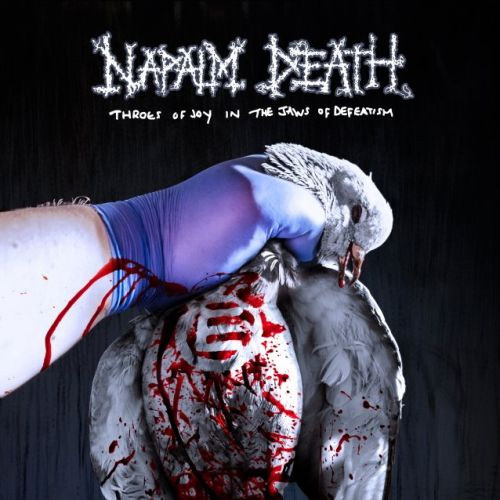 NAPALM DEATH Announces New Album 'Throes Of Joy In The Jaws Of Defeatism'