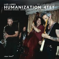 Luís Lopes Humanization 4tet - Believe, Believe ****