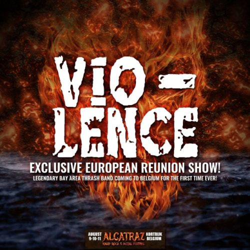 Reunited VIO-LENCE To Play Exclusive European Show At Belgium's ALCATRAZ HARD ROCK & METAL FESTIVAL