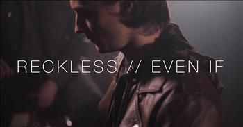 3 Men Sing Cover Of 'Even If' And 'Reckless'