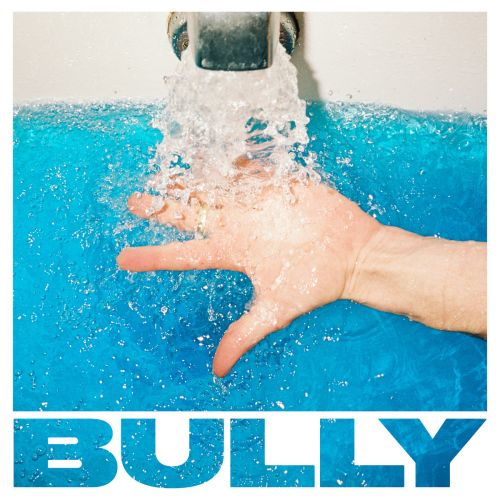 "Bully - ""Every Tradition"""
