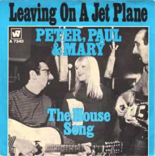 """The Number Ones: Peter, Paul & Mary's """"Leaving On A Jet Plane"""""""
