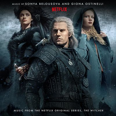 The Witcher by Composers Sonya Belousova & Giona Ostinelli Available Everywhere Now
