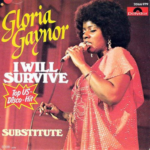 """The Number Ones: Gloria Gaynor's """"I Will Survive"""""""