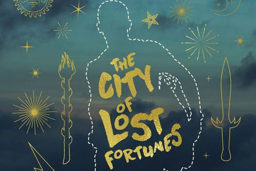 """'The Lost City of Fortunes' and How Writing Goes from the """"Goo in a Cocoon"""" Stage to a Fully-Realized Tale"""