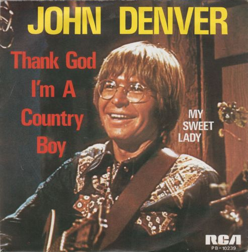 "The Number Ones: John Denver's ""Thank God I'm A Country Boy"""