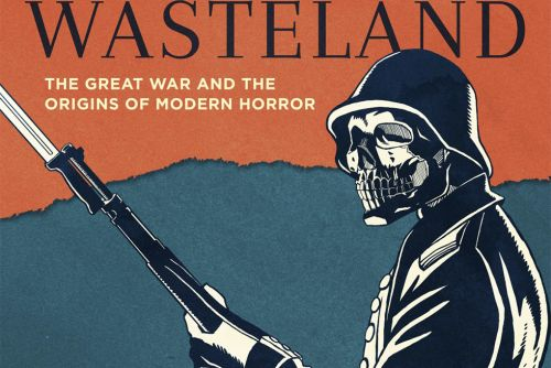 'Wasteland', or, How We Went From World War I to White Walkers