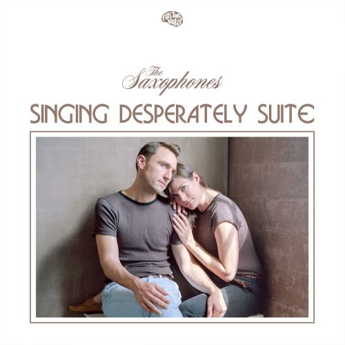"The Saxophones - ""Singing Desperately"""