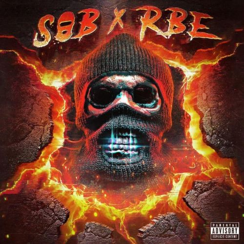 "SOB x RBE - ""Made It"""
