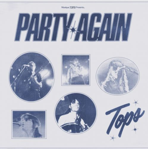 """TOPS - """"Party Again"""""""