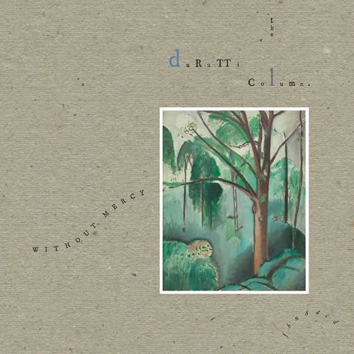 The Durutti Column's 'Without Mercy' Gets the Expansive Reissue Treatment