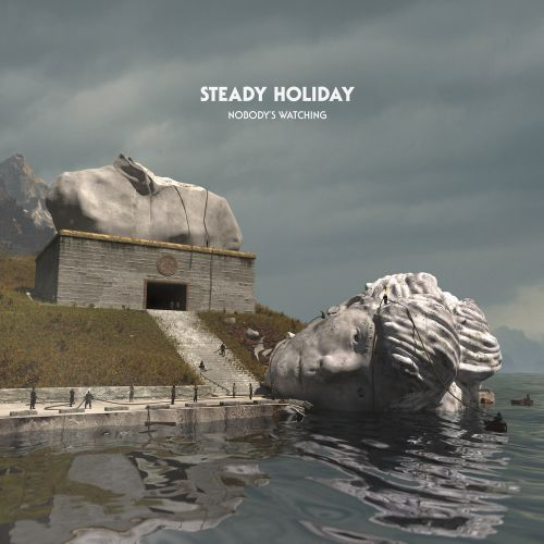 """Steady Holiday - """"Nobody's Watching"""""""