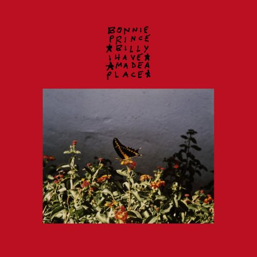 """Album Of The Week: Bonnie """"Prince"""" Billy I Made A Place"""