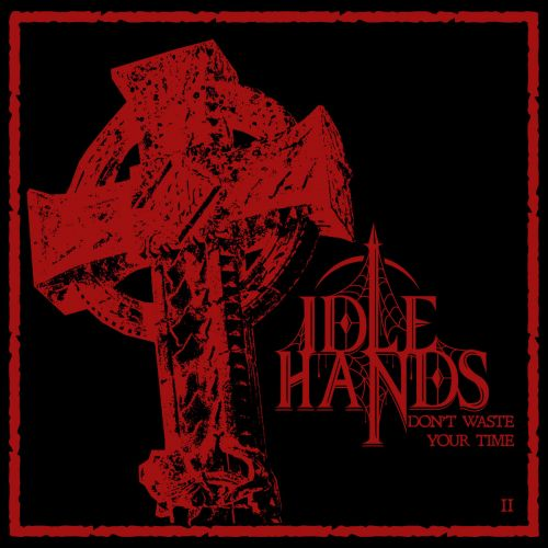 "Idle Hands - ""It Doesn't Really Matter"" & ""Puppy Love"""