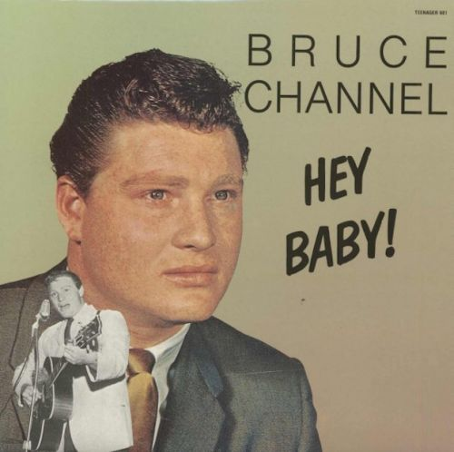 "The Number Ones: Bruce Channel's ""Hey! Baby"""
