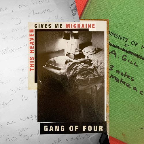 Gang of Four Announce New EP Featuring Andy Gill's Final Recordings
