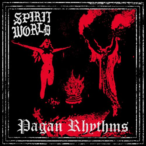 Stream SpiritWorld's Apocalyptic Debut Album Pagan Rhythms