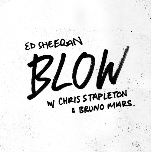 "Ed Sheeran - ""BLOW"""