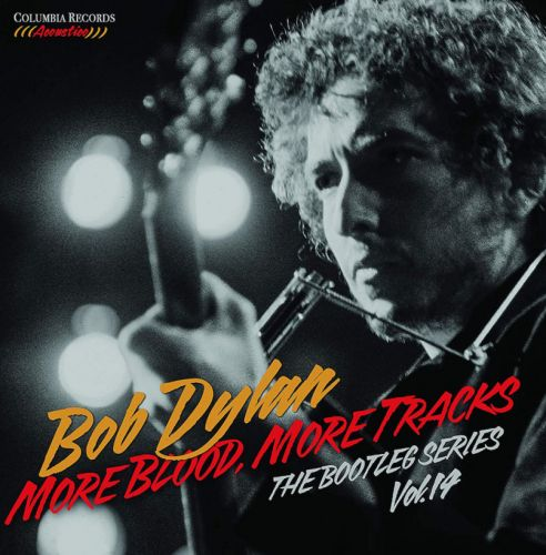 Bob Dylan to release More Blood, More Tracks box set