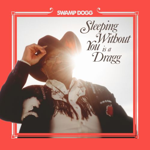 "Swamp Dogg - ""Sleeping Without You Is A Dragg"" (Feat. Justin Vernon, Jenny Lewis, & Channy Leaneagh)"