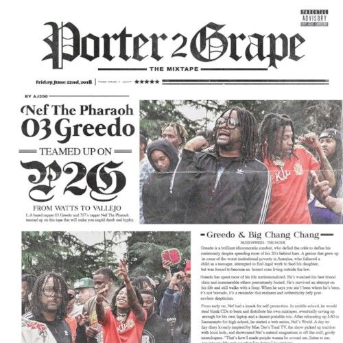 Stream Nef The Pharaoh & 03 Greedo's Porter2Grape EP