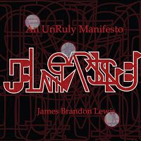 James Brandon Lewis - An Unruly Manifesto ****½